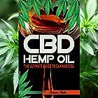CBD Hemp Oil: The Essential Guide to CBD Oil, Hemp Oil, and Cannabis Medicine Hörbuch von James Fahl Gesprochen von: Trevor Clinger