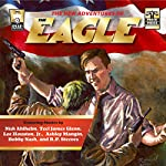 The New Adventures of The Eagle | Bobby Nash,Nicholas Ahlhelm,R. P. Steeves,Lee Houston Jr.,Ashley Mangin,Teel James Glenn