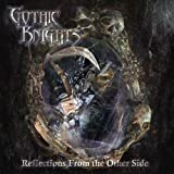 Reflections From the Other Side by Gothic Knights (2012-06-25)