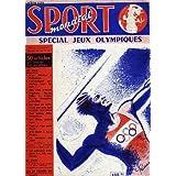 Sport mondial. supplément au n°6 : spécial jeux olympiques. nos athlètes à melbourne - ladoumègue - aux jeux d'antan...