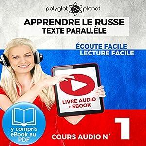 Apprendre le Russe - Écoute Facile - Lecture Facile - Texte Parallèle Cours Audio No. 1 | Livre audio