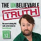 The Unbelievable Truth, Series 12 Radio/TV von Jon Naismith, Graeme Garden Gesprochen von: David Mitchell