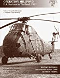 img - for Operation Millpond: U.S. Marines in Thailand, 1961 book / textbook / text book