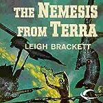The Nemesis from Terra | Leigh Brackett