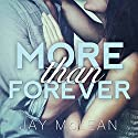 More than Forever: More than Series #4 Audiobook by Jay McLean Narrated by Nelson Hobbs, Shirl Rae
