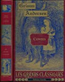 img - for Contes: Hans Christian Andersen, Jacob Grimm, Wilhem Grimm. book / textbook / text book