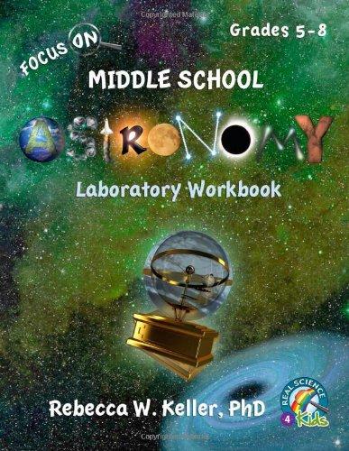 Focus On Middle School Astronomy Laboratory Workbook
