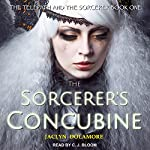 The Sorcerer's Concubine: Telepath and the Sorcerer Series, Book 1 | Jaclyn Dolamore