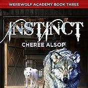 Werewolf Academy Book 3: Instinct | Cheree Alsop