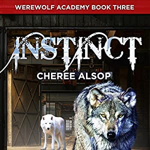 Werewolf Academy Book 3: Instinct Audiobook
