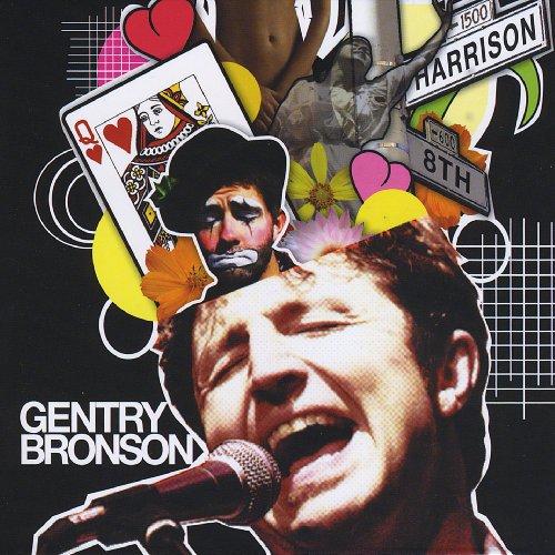Gentry Bronson - Gentry Bronson