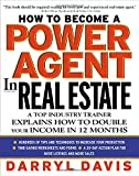 img - for How To Become a Power Agent in Real Estate : A Top Industry Trainer Explains How to Double Your Income in 12 Months book / textbook / text book