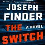 The Switch | Joseph Finder