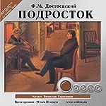 Podrostok | Fyodor Dostoevskiy