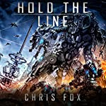 Hold the Line: Ganog Wars, Book 2 | Chris Fox