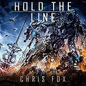 Hold the Line: Ganog Wars, Book 2 | Chris Fox