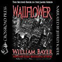 Wallflower: A Janek Series Novel, Book 2 Audiobook by William Bayer Narrated by Jeffrey Kafer