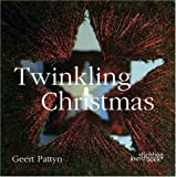 img - for Twinkling Christmas: Geert Pattyn by Geert Pattyn (2008-11-15) book / textbook / text book