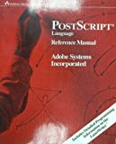PostScript Language Reference Manual (0201101742) by ADOBE