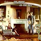 House on the Hill: Remastered & Expanded Edition by AUDIENCE (2015-06-02)