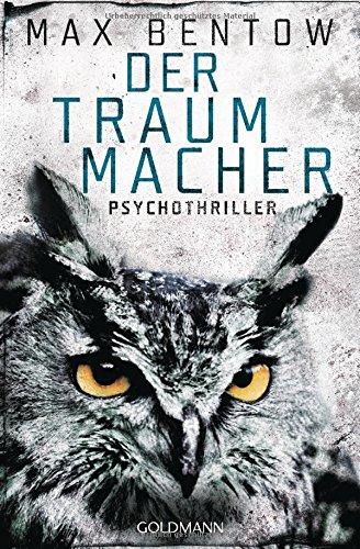 Bentow, Max: Der Traummacher
