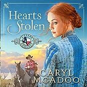Hearts Stolen: A Texas Romance, Volume 2 | Caryl McAdoo