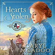 Hearts Stolen: A Texas Romance, Volume 2 (       UNABRIDGED) by Caryl McAdoo Narrated by Lisa Baarns