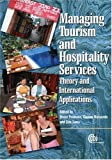 img - for Managing Tourism and Hospitality Services: Theory and International Applications book / textbook / text book
