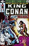 img - for KING CONAN #1-55 the complete series (KING CONAN / CONAN THE KING (1980 MARVEL)) book / textbook / text book