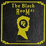 The Woman in the Night: The Black Room, Book 2 | Luke Smitherd
