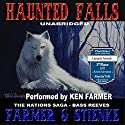 Haunted Falls: The Nations, Book 2 Audiobook by Ken Farmer, Buck Stienke Narrated by Ken Farmer