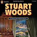 Hot Mahogany: Stone Barrington, Book 15 Audiobook by Stuart Woods Narrated by Tony Roberts