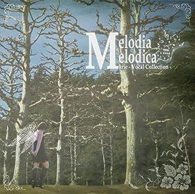メロディア・メロディカ Marie - Vocal Collection - / 真理絵