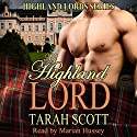 My Highland Lord: Highland Lords (       UNABRIDGED) by Tarah Scott Narrated by Marian Hussey