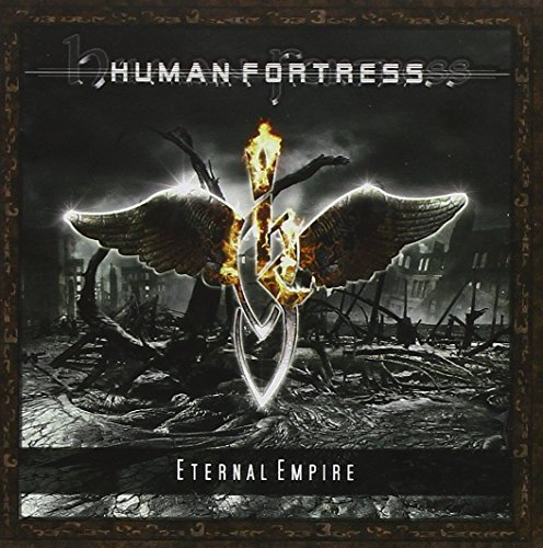 Eternal Empire by Human Fortress (2008-04-28)