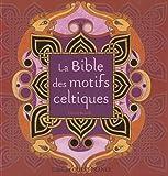 echange, troc David Balade - La bible des motifs celtiques