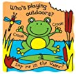 Who's Playing Outdoors? (Magic Bath Books)