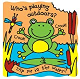 Whos Playing Outdoors? (Magic Bath Books)