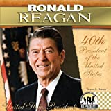 Ronald Reagan (The United States Presidents)