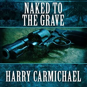 Naked to the Grave Audiobook