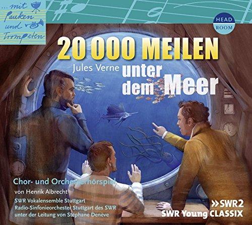 20000-Meilen-unter-dem-Meer-Chor-und-Orchesterhrspiel-Mit-Pauken-und-Trompeten