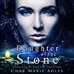 Daughter of the Stone | Char Marie Adles