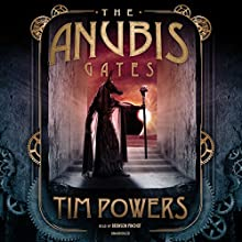 The Anubis Gates Audiobook by Tim Powers Narrated by Bronson Pinchot