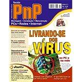 PnP Digital nº 2 - Livrando-se dos Vírus, Servidor Linux e estações Windows, arquivos WMA e MP3, Servidores e...
