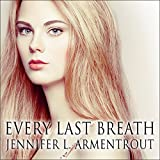 Every Last Breath: Dark Elements Series # 3