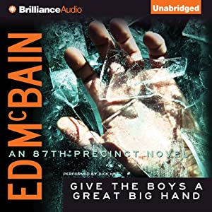 Give the Boys a Great Big Hand: An 87th Precinct Novel, Book 11 | [Ed McBain]