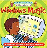 img - for Windows Magic (Computer Wizards) by Pye Claire Virr Paul (2004-08-12) Paperback book / textbook / text book