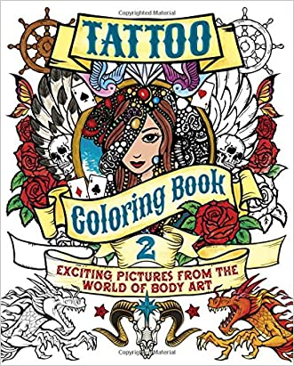 Tattoo Coloring Book 2: Exciting Pictures from the World of Body Art (Chartwell Coloring Books)
