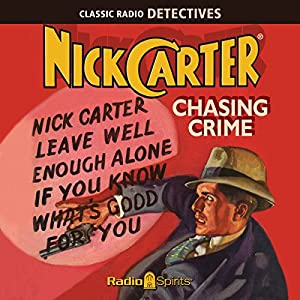 Nick Carter, Master Detective: Chasing Crime Radio/TV Program