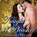 All The King's Men: Knight of Pleasure, Book 2 (       UNABRIDGED) by Margaret Mallory Narrated by Derek Perkins